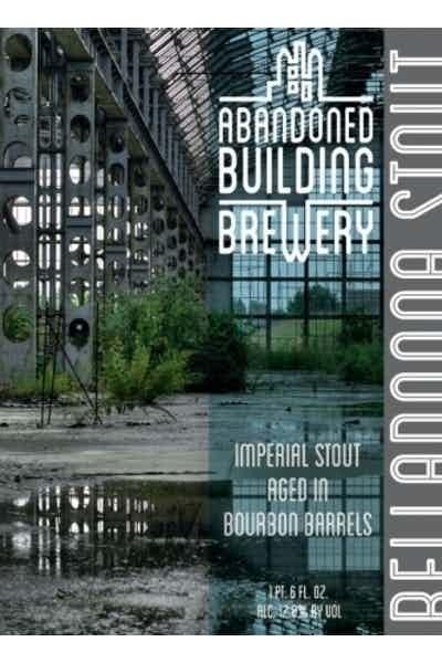 Abandoned Building Belladonna Bourbon Barrel Aged Imperial Stout