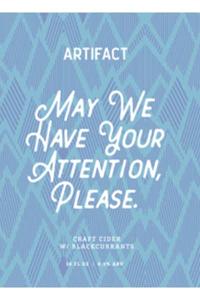 Artifact May We Have Your Attention Please