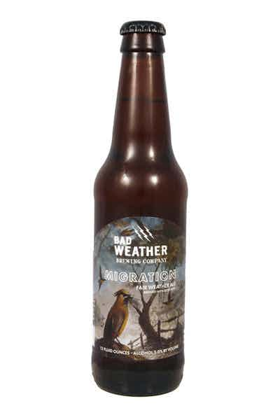 Bad Weather Migration Ale