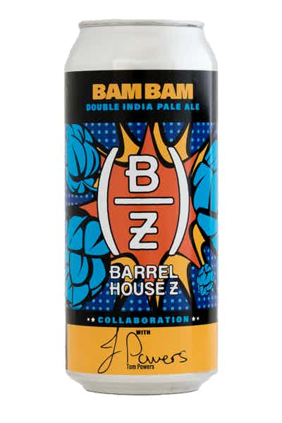 Barrel House Z Bam Bam