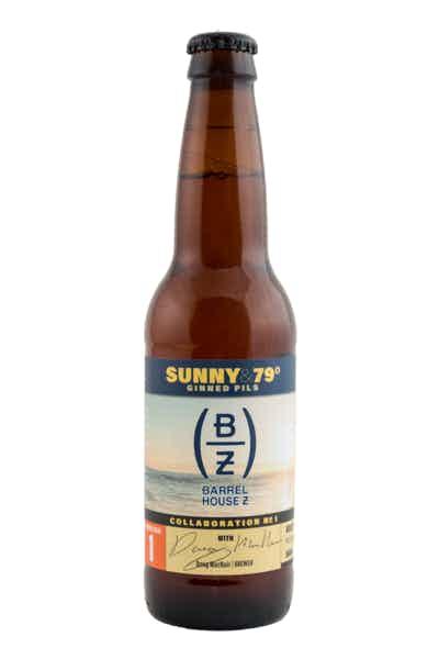 Barrel House Z Sunny & 79