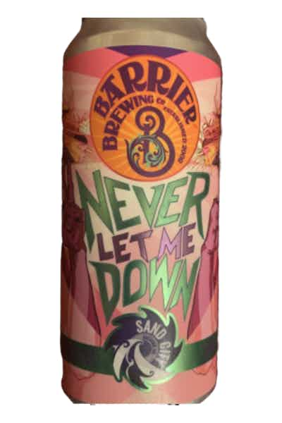 Barrier Never Let Me Down Ipa