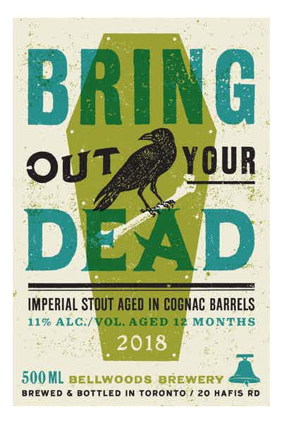 Bellwoods Bring Out Your Dead