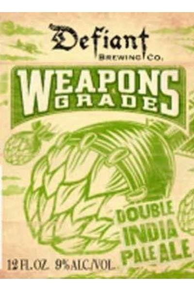 Defiant Weapons Grade Double IPA