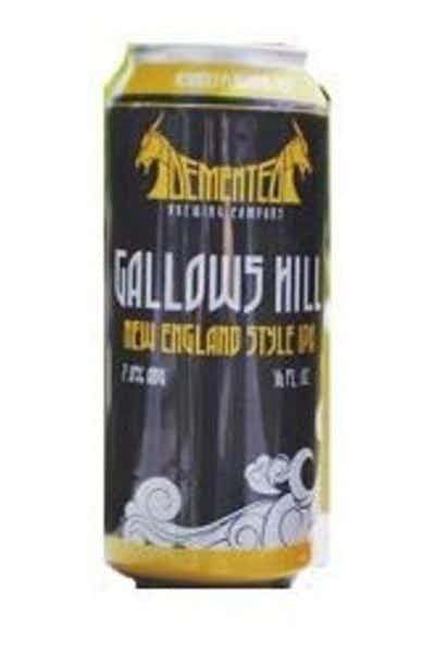 Demented Gallows Hill New England IPA