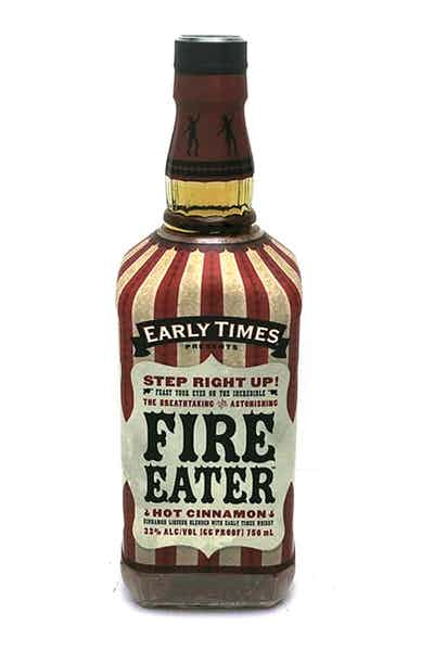 Early Times Fire Eater