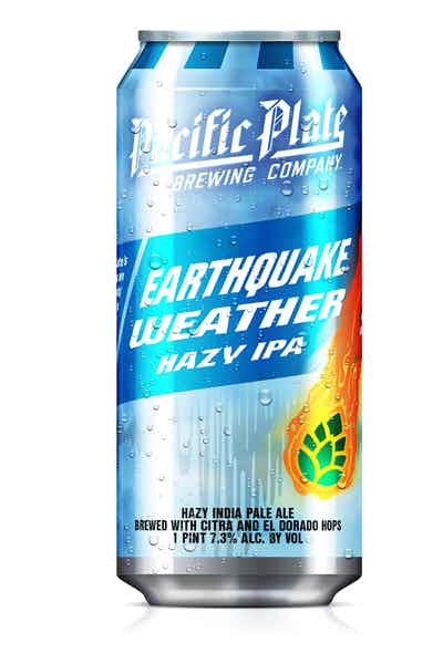 Pacific Plate Earthquake Weather Hazy IPA