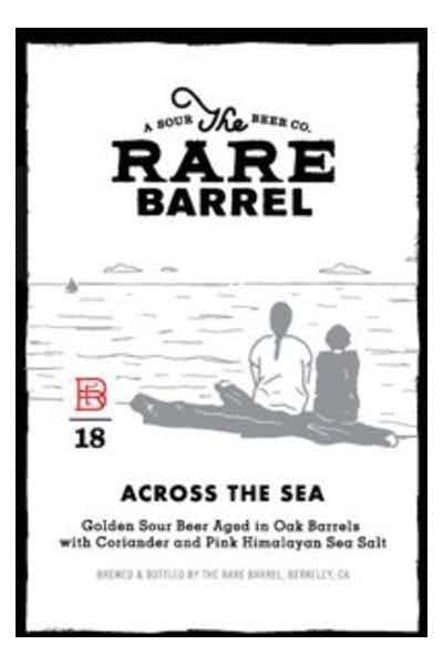 Rare Barrel Across The Sea