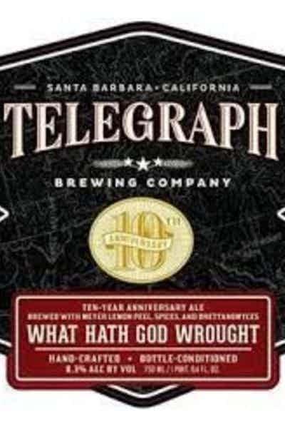 Telegraph 10th Anniversary What Hath God Wrought