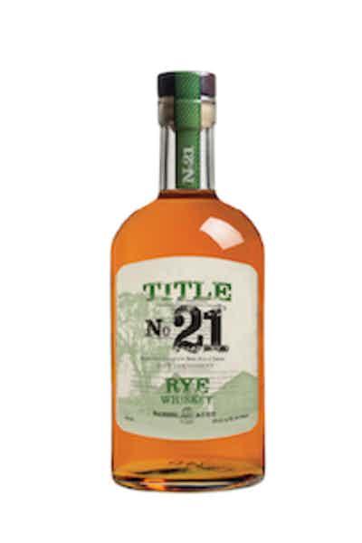 Title No. 21 Rye Whiskey