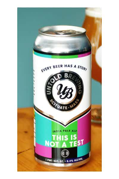 Untold This Is Not A Test IPA